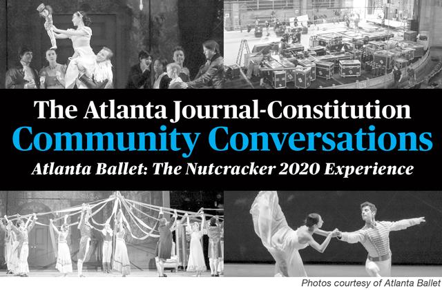 AJC Community Conversations - Atlanta Ballet: The Nutcracker 2020 Experience
