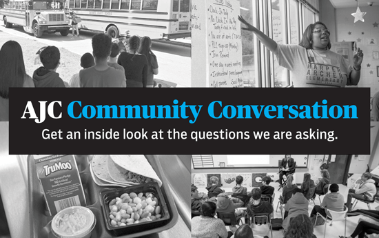 AJC Community Conversation: Get an inside look at the questions we are asking.